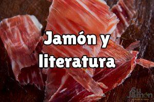 El Jamón en la literatura